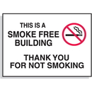 Seton This is a Smoke Free Building-Thank You For Not Smoking Signs