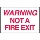 Seton 25650 Warning Not A Fire Exit Sign - Polished Plastic Sign