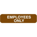 Seton 25687 Polished Plastic Office Signs - Employees Only