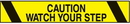 Seton 26813 Printed Warning Tape - Caution Watch Your Step