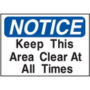Seton Housekeeping Signs - Keep This Area Clear At All Times