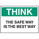 Seton Housekeeping Signs - Think The Safe Way Is The Best Way