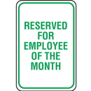 Seton 37895 Lightweight Parking Signs - Reserved For Employee Of the Month