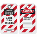 Seton 38656 Lockout Tag- Danger Equipment Lockout, A Life is on the Line