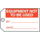 Seton 42957 Equipment Not To Be Used By Date Maintenance Tags
