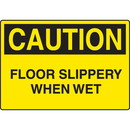 Seton Harsh Condition OSHA Signs - Caution - Floor Slippery When Wet