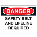 Seton 44300 Harsh Condition OSHA Signs - Danger - Safety Belt Lifeline Required