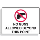 Seton 49351 No Guns Allowed Beyond This Point Security Signs
