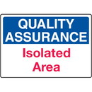 Seton Quality Assurance Isolated Area Signs