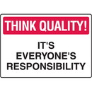Seton Think Quality Signs - Everyone's Responsibility