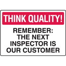 Seton Inspector Is Our Customer Think Quality Signs