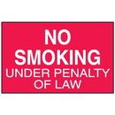 Seton 52097 No Smoking Under Penalty of Law Signs - Aluminum, Plastic or Vinyl