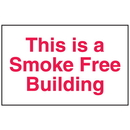 Seton 52122 This Is A Smoke Free Building Signs - Aluminum, Plastic or Vinyl