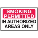 Seton 52205 Smoking Permitted In Authorized Areas Only Signs - Aluminum, Plastic or Vinyl