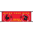 Seton 52930 Watch Your Back When Lifting Safety Slogan Banners