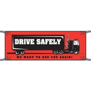 Seton 52932 Drive Safely We Want to See You Again Safety Banners
