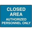 Seton 55227 Closed Area Authorized Personnel Only No Admittance Signs
