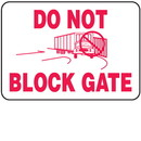 Seton Do Not Block Gate Shipping And Receiving Signs