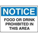 Seton 56662 OSHA Notice Signs - Notice Food Or Drink Prohibited In This Area