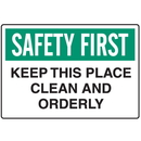 Seton 56816 OSHA Informational Signs - Safety First Keep This Place Clean