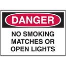 Seton 57324 Harsh Condition OSHA Signs - Danger - No Smoking Matches Open Lights