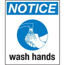 Seton Universal Graphic Signs And Labels - Notice Wash Hands