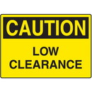 Seton Caution Low Clearance Signs
