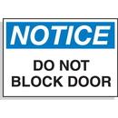 Seton 58616 Hazard Warning Labels - Notice Do Not Block Door