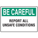 Seton OSHA Informational Signs - Be Careful Report All Unsafe Conditions