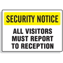 Seton 59930 Security Notice Signs - All Visitors Must Report to Reception