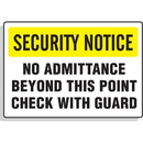 Seton 59933 Security Notice Signs - No Admittance Beyond This Point Check With Guard