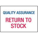 Seton Quality Assurance Return To Stock ISO Signs