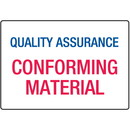 Seton Conforming Material Quality Assurance ISO Signs