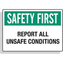Seton Safety First - Report All Unsafe Conditions Signs
