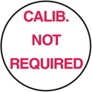 Seton 62739 Calib. Not Required Round Calibration Labels On A Roll