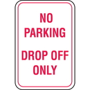 Seton 65925 Recycled Plastic No Parking Signs - No Parking Drop Off Only