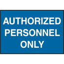 Seton 66885 Facility Signs For Rough Surfaces - Authorized Personnel Only