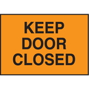 Seton 66888 Facility Signs For Rough Surfaces - Keep Door Closed