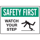 Seton 68267 Slipping & Tripping Signs - Safety First Watch Your Step