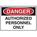 Seton 68957 Disposable Plastic Corrugated Signs - Danger Authorized Personnel Only
