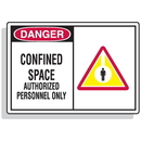 Seton 70667 Safety Alert Signs - Danger - Confined Space Authorized Personnel Only