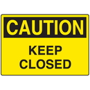 Seton 70972 Door Safety Signs - Caution - Keep Closed, Size: 10