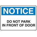 Seton 71477 Door Safety Signs - Notice - Do Not Park In Front Of Door