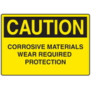 Seton 73173 OSHA Caution Signs - Corrosive Materials Wear Required Protection