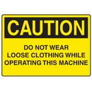 Seton 73194 OSHA Caution Signs - Do Not Wear Loose Clothing Operating Machine