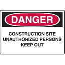 Seton 73512 OSHA Danger Signs - Construction Site Unauthorized Persons Keep Out