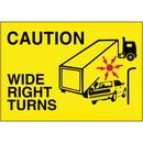 Seton 77199 Caution Wide Turns Truck Safety Signs
