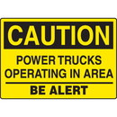 Seton Caution Power Trucks Operating In Area Be Alert Forklift Traffic Signs