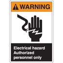 Seton 77640 ANSI Z535 Safety Labels - Warning Electrical Hazard Authorized Personnel Only