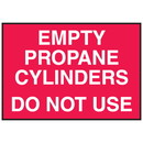Seton Cylinder Status Signs - Empty Propane Cylinders Do Not Use